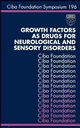 Growth Factors as Drugs for Neurological and Sensory Disorders (0470514876) cover image