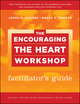 The Encouraging the Heart Workshop Facilitator's Guide Set (0470596376) cover image