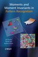 Moments and Moment Invariants in Pattern Recognition (0470699876) cover image
