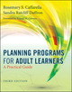 Planning Programs for Adult Learners: A Practical Guide, 3rd Edition (0470770376) cover image