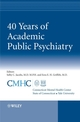 40 Years of Academic Public Psychiatry (0470994576) cover image