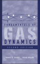 Fundamentals of Gas Dynamics, 2nd Edition (0471059676) cover image