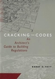 Cracking the Codes: An Architect's Guide to Building Regulations (0471169676) cover image