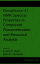 Phosphorus-31 NMR Spectral Properties in Compound Characterization and Structural Analysis (0471185876) cover image