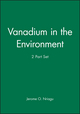 Vanadium in the Environment, 2 Part Set (0471249076) cover image