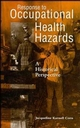 Response to Occupational Health Hazards: A Historical Perspective (0471284076) cover image