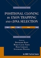 Positional Cloning by Exon Trapping and cDNA Selection (0471297976) cover image