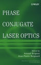 Phase Conjugate Laser Optics (0471439576) cover image
