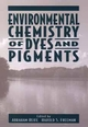 Environmental Chemistry of Dyes and Pigments (0471589276) cover image