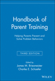 Handbook of Parent Training: Helping Parents Prevent and Solve Problem Behaviors, 3rd Edition (0471789976) cover image