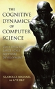 The Cognitive Dynamics of Computer Science: Cost-Effective Large Scale Software Development (0471970476) cover image