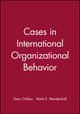 Cases in International Organizational Behavior (0631211276) cover image
