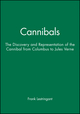 Cannibals: The Discovery and Representation of the Cannibal from Columbus to Jules Verne (0745616976) cover image
