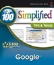 Google: Top 100 Simplified Tips and Tricks (0764576976) cover image