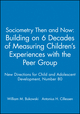 Sociometry Then and Now: Building on 6 Decades of Measuring Children's Experiences with the Peer Group: New Directions for Child and Adolescent Development, Number 80 (0787912476) cover image