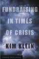 Fundraising in Times of Crisis (0787969176) cover image