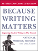Because Writing Matters: Improving Student Writing in Our Schools, Revised Edition
