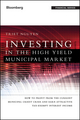 Investing in the High Yield Municipal Market: How to Profit from the Current Municipal Credit Crisis and Earn Attractive Tax-Exempt Interest Income (1118175476) cover image