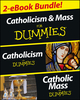 Catholicism and Catholic Mass For Dummies, Two eBook Bundle: Catholicism For Dummies and Catholic Mass For Dummies (1118596676) cover image