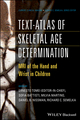Text-Atlas of Skeletal Age Determination: MRI of the Hand and Wrist in Children (1118692276) cover image