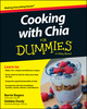 Cooking with Chia For Dummies (1118867076) cover image