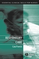 Respiratory Care: Essential Clinical Skills for Nurses (1405117176) cover image