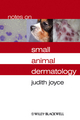 Notes on Small Animal Dermatology (1405134976) cover image