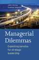 Managerial Dilemmas: Exploiting paradox for strategic leadership (1405160276) cover image
