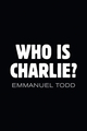 Who is Charlie?: Xenophobia and the New Middle Class (1509505776) cover image