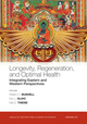 Longevity, Regeneration, and Optimal Health: Integrating Eastern and Western Perspectives, Volume 1172 (1573316776) cover image