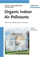 Organic Indoor Air Pollutants: Occurrence, Measurement, Evaluation, 2nd Edition (3527312676) cover image