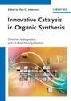 Innovative Catalysis in Organic Synthesis: Oxidation, Hydrogenation, and C-X Bond Forming Reactions (3527330976) cover image