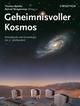 Geheimnisvoller Kosmos: Astrophysik und Kosmologie im 21. Jahrhundert (3527661476) cover image