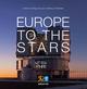 Europe to the Stars: ESO's First 50 Years of Exploring the Southern Sky (3527671676) cover image