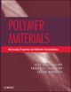 Polymer Materials: Macroscopic Properties and Molecular Interpretations (EHEP002276) cover image