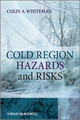 Cold Region Hazards and Risks (0470029277) cover image