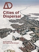 Cities of Dispersal (0470066377) cover image