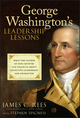 George Washington's Leadership Lessons: What the Father of Our Country Can Teach Us About Effective Leadership and Character (0470088877) cover image