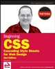Beginning CSS: Cascading Style Sheets for Web Design, 2nd Edition (0470096977) cover image