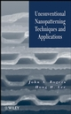 Unconventional Nanopatterning Techniques and Applications (0470099577) cover image