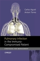 Pulmonary Infection in the Immunocompromised Patient: Strategies for Management (0470319577) cover image