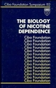 The Biology of Nicotine Dependence, No. 152 (0470513977) cover image