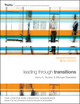 Leading Through Transitions: Participant Workbook, 2-Day (0470562277) cover image