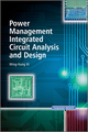 Power Management Integrated Circuit Analysis and Design (0470827777) cover image