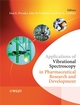 Applications of Vibrational Spectroscopy in Pharmaceutical Research and Development (0470870877) cover image