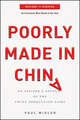 Poorly Made in China: An Insider's Account of the China Production Game, Revised and Updated Edition (0470928077) cover image