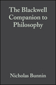 The Blackwell Companion to Philosophy, 2nd Edition (0470997877) cover image