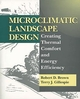 Microclimatic Landscape Design: Creating Thermal Comfort and Energy Efficiency (0471056677) cover image