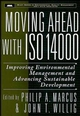 Moving Ahead with ISO 14000: Improving Environmental Management and Advancing Sustainable Development  (0471168777) cover image