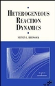 Heterogeneous Reaction Dynamics (0471185477) cover image
